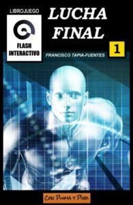 Cubierta de Lucha Final, el primer volumen de Flash interactivo